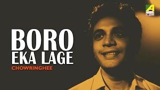 Baro Eka Laage , Chowringhee , Bengali Movie Song , Manna Dey , Uttam Kumar