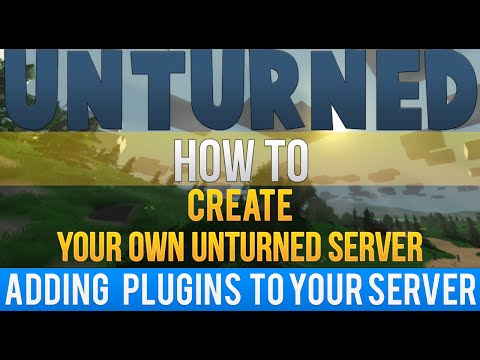 How to Make an Unturned 3.0 Server (Installing Plugins)