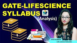 GATE LIFE SCIENCE REVISED SYLLABUS || GATE-2021 || JYOTI KUMARI