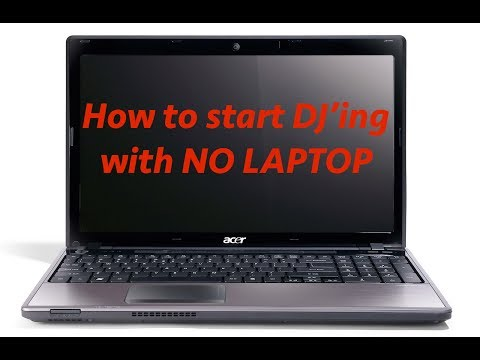 How to Start DJ'ING with NO LAPTOP!!!