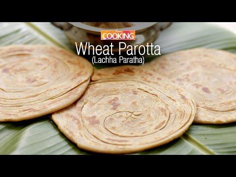 Wheat Parotta (Lachha Paratha)  |  Ventuno Home Cooking