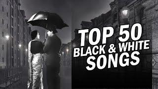 Top 50  Black & White Songs | 50 ब्लैक एंड वाइट गाने | One stop Audio Jukebox