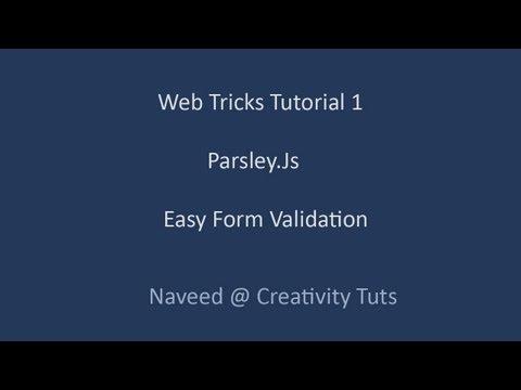 Web Tricks Tutorial 1 - Parsley.Js : Easy Form Validation