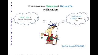 Wishes & Regrets   Moroccan Second Year Baccalaureate, Upper intermediate level