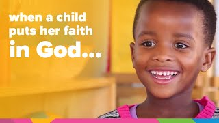 When A Child Puts Her Faith In God... | South Africa | Orphan