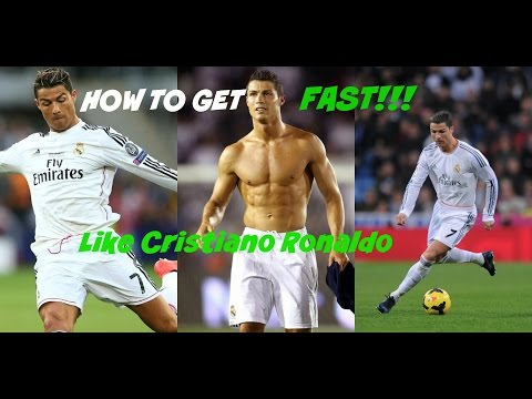 How To Get Fast Like Ronaldo!