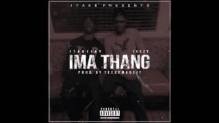 1Take - Ima Thang (prod.By TeezyMadeit)
