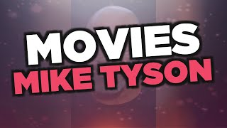 Best Mike Tyson movies