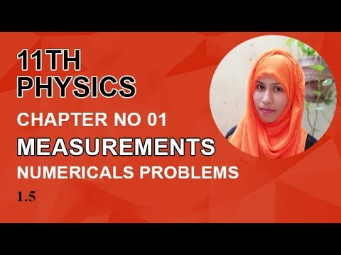 FSC Physics book 1, Ch 1, Numericals Problems, Problem no 1.5 -Inter Part 1 Physics
