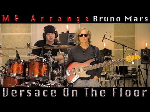 Versace on the floor- Drum Cover - Bass Cover - Sax Cover - Bruno Mars - MG Arrange
