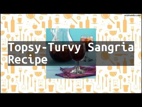 Recipe Topsy-Turvy Sangria Recipe