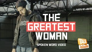 THE GREATEST WOMAN  - SPOKEN WORD