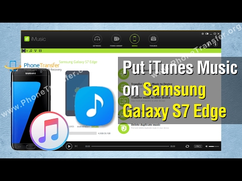 How to Put iTunes Music on Samsung Galaxy S7 Edge