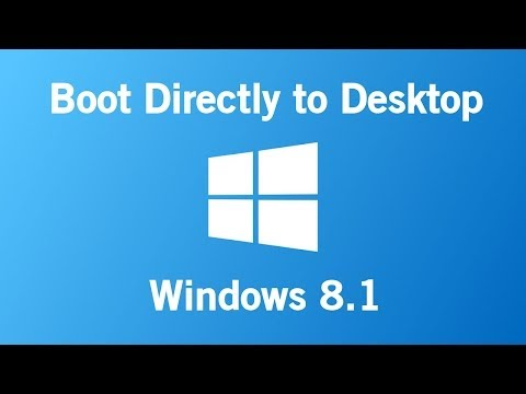 How to Boot Directly to Desktop in Windows 8.1