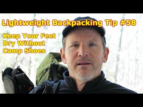 Lightweight Backpacking Tip #58: How to Keep Your Feet Dry Without Camp Shoes