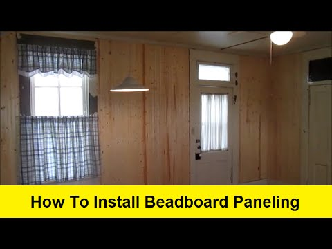 How To Install Beadboard Paneling