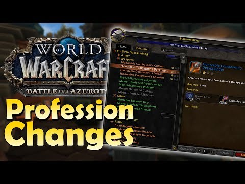 BIG Changes to Professions in Battle for Azeroth - Preview/Explanation | World of Warcraft