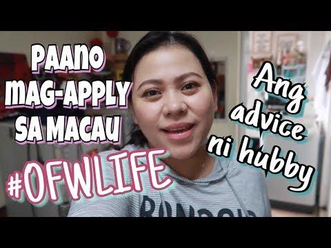 #OFWLIFE PAANO MAG-APPLY SA MACAU? + ADVICE NI HUBBY
