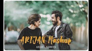 ARIJAN MASHUP   - Ari Jan X Nirmeen |(OffIcial Music Video / CC) - آري جان  &  نيرميين شوقي