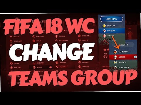 Fifa 18 World Cup Mode - How to change Teams Group (custom Swap)
