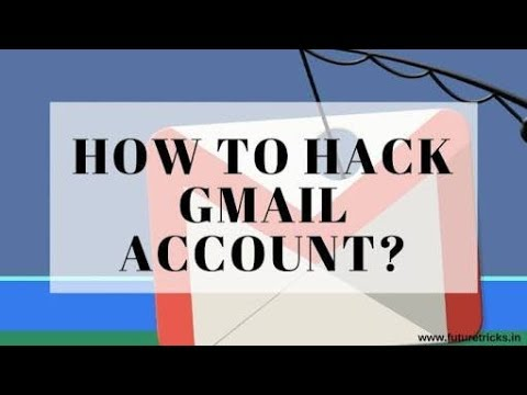 HOW TO HACK GMAIL ACCOUNT 2018-19 IN ANDROID (easily)   technology student  