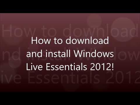 How to download and Install Windows Live Essentials 2012!