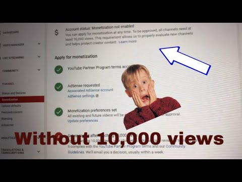 How to get monetized without 10,000 views(start getting paid early)