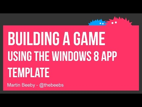 Building a game using the Windows 8 app template
