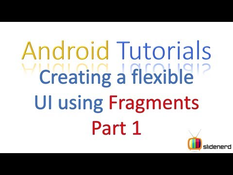 123 Android fragment layout Creating a Flexible UI Part 1 |