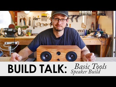First BUILD TALK! Basic Tool Bluetooth Speaker