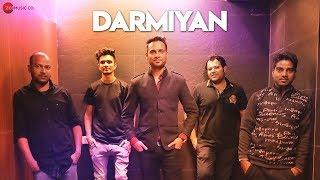 Darmiyan - Official Music Video | Fitoorians The Band | Sahil Sargam | Harmeet Gill & Dipika Khurana