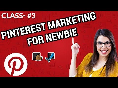 Pinterest Marketing | Social Media Marketing  | How To Get Pinterest Followers: Class #3