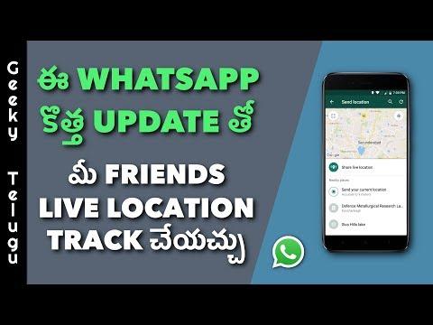 WhatsApp New Feature Let's You Track Live Location | Telugu | Geeky Telugu