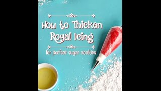 How To Thicken Royal Icing Video For Awesome Decorating