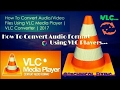 How To Convert Audio [M4A~MP3] Using VLC Player |VLC Converter|Windows|Working Method