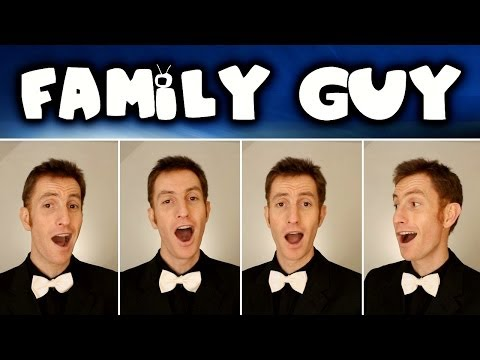 Family Guy Theme song - Barbershop Quartet - A Cappella cover