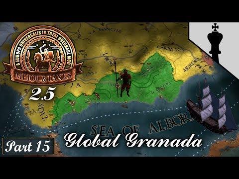 Global Granada – MEIOU and Taxes 2.5 Heresy  - Part 15 (Reboot!)