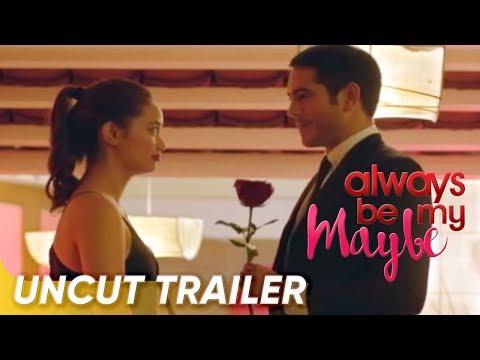 Uncensored Trailer | 'Always Be My Maybe' | Gerald Anderson, Arci Muñoz | Star Cinema