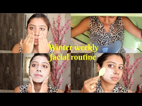 Winter Special Facial Routine 2017|| Get Glowing, Flawless & Fair Skin