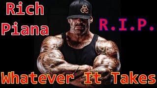 Rich Piana Whatever It Takes Tribute - RIP Rich