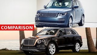 2018 Range Rover vs 2018 Bentley Bentayga Comparison - The Best In Luxury SUVs !