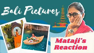 Mataji Reacts To My Bali Pictures // Captain Nick