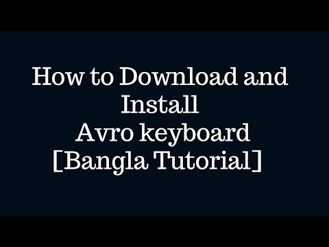 How to Download and Install Avro Keyboard[Bangla Tutorial]