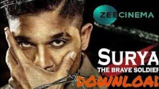 Surya The Brave Soldier (Naa Peru Surya ) 2018 Full Hindi Dubbed | Allu Arjun Action Movie | 2018 |