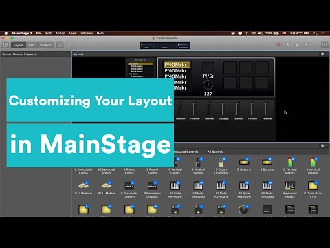 MainStage Tutorial - How To Customize Your Layout and Assign Buttons