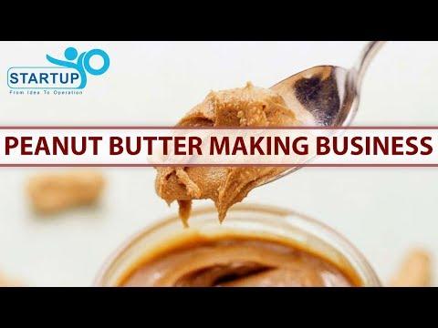 Peanut Butter Making Business - StartupYo