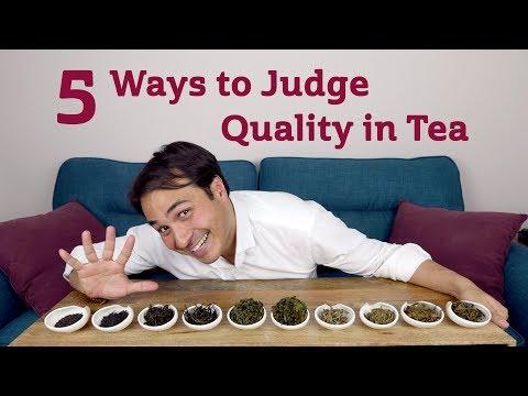 5 Ways to Judge Quality in Tea