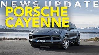 2019 Porsche Cayenne First Look, Bentley Continental GT, BMW X4 Spy Photos: Weekly News Roundup