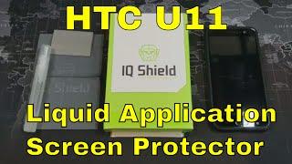 HTC U11: Liquid Application vs Tempered Glass Screen Protector