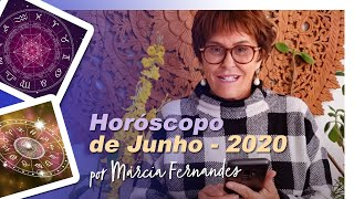Horóscopo de JUNHO 2020, por Márcia Fernandes